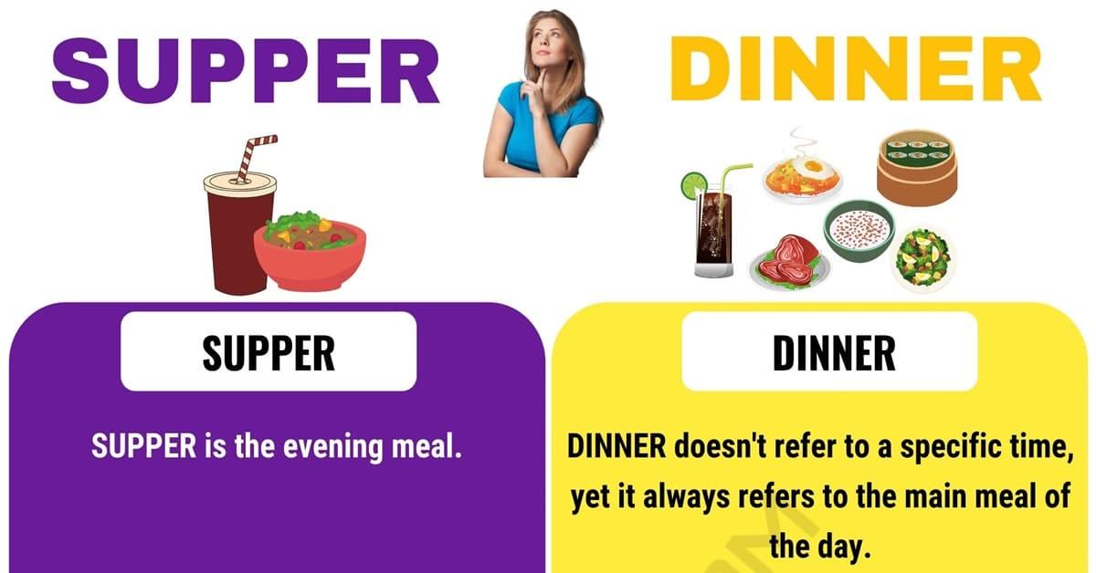 Supper vs. Dinner
