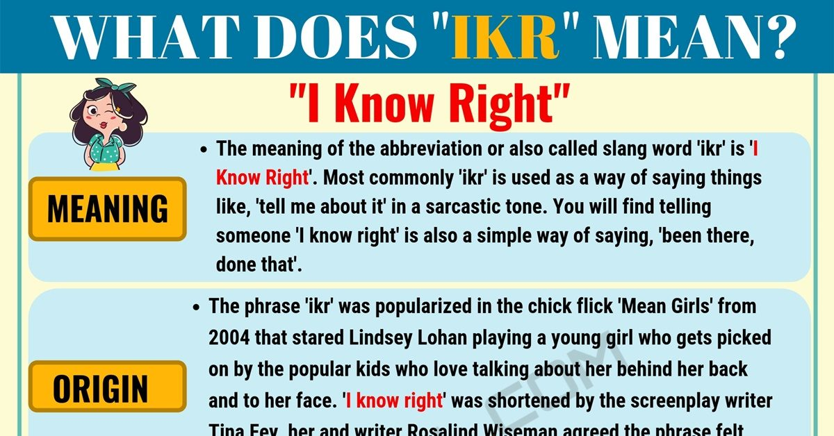 IKR Meaning: What Does IKR Mean and Stand for? 1