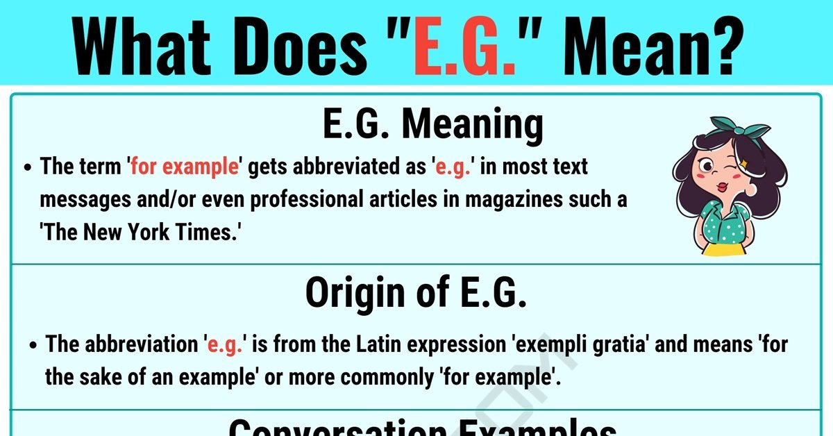 E.G. Meaning: What Does E.G. Mean? & Useful Conversation Examples 1
