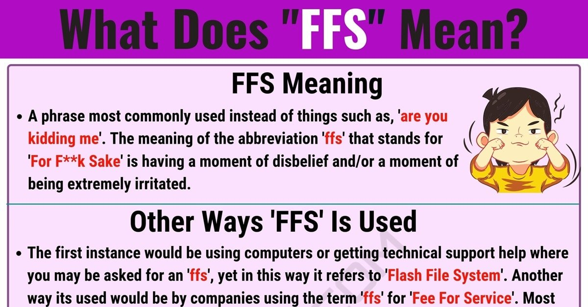 FFS Meaning: What Does FFS Mean and Stand for? 1