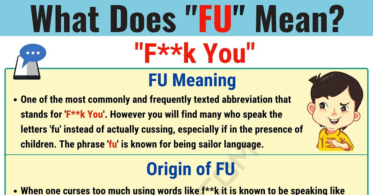 FU Meaning: What Does FU Mean and Stand for? 1