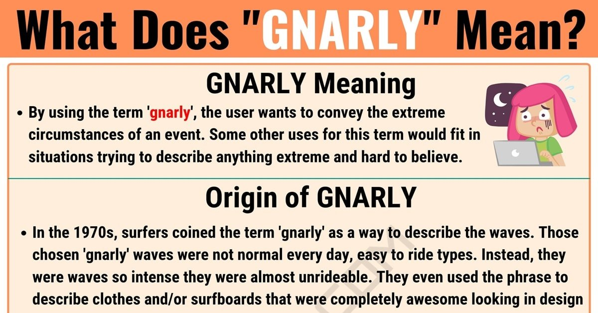 Gnarly Meaning: What Does Gnarly Mean? with Useful Examples 1