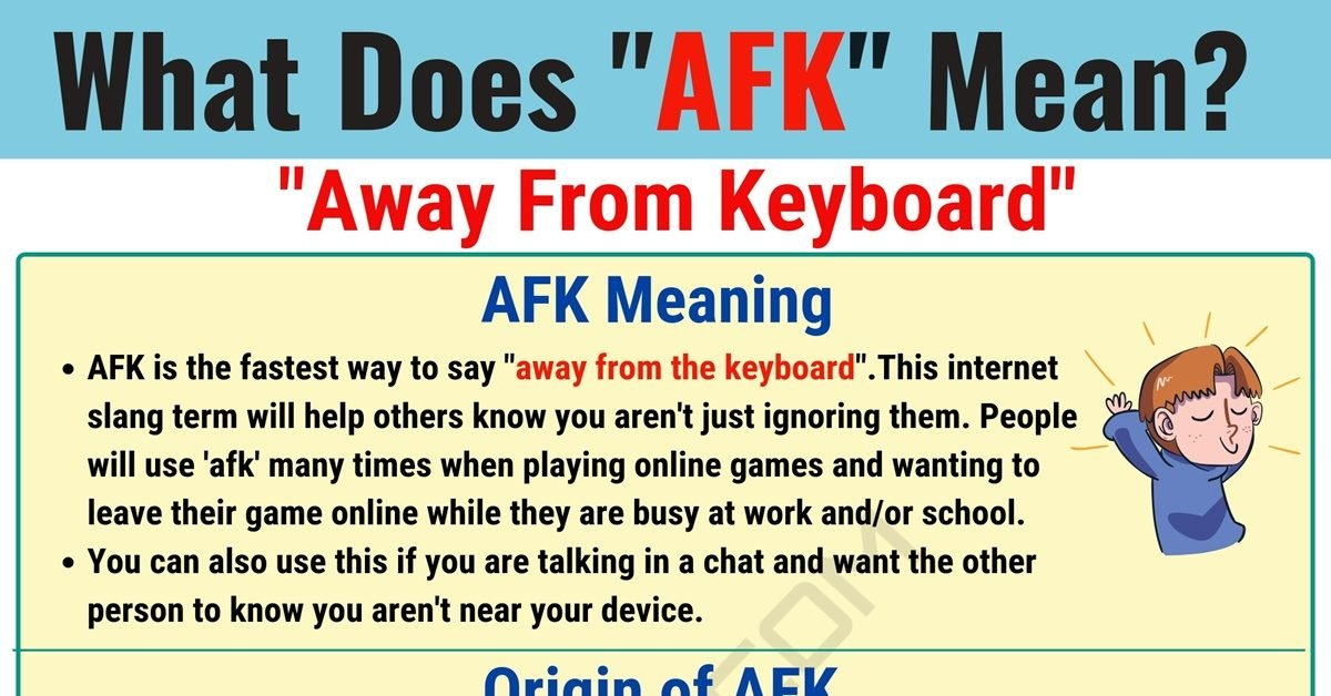 AFK Meaning: What Does AFK Mean and Stand for? 1
