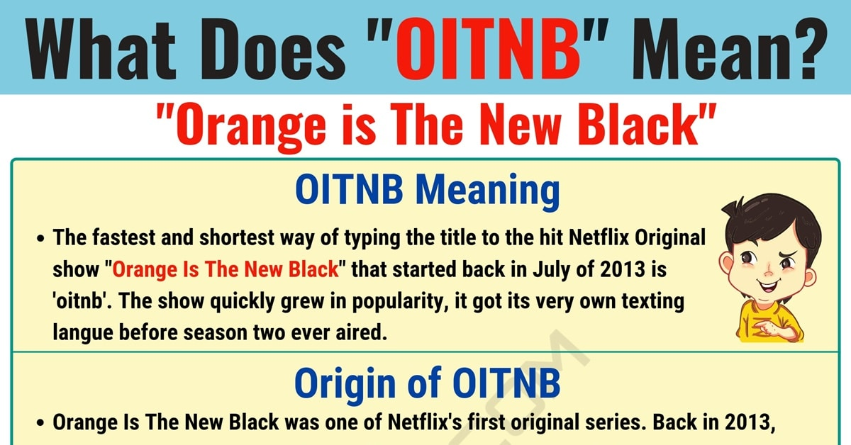 OITNB Meaning: What Does OITNB Mean and Stand for? 1