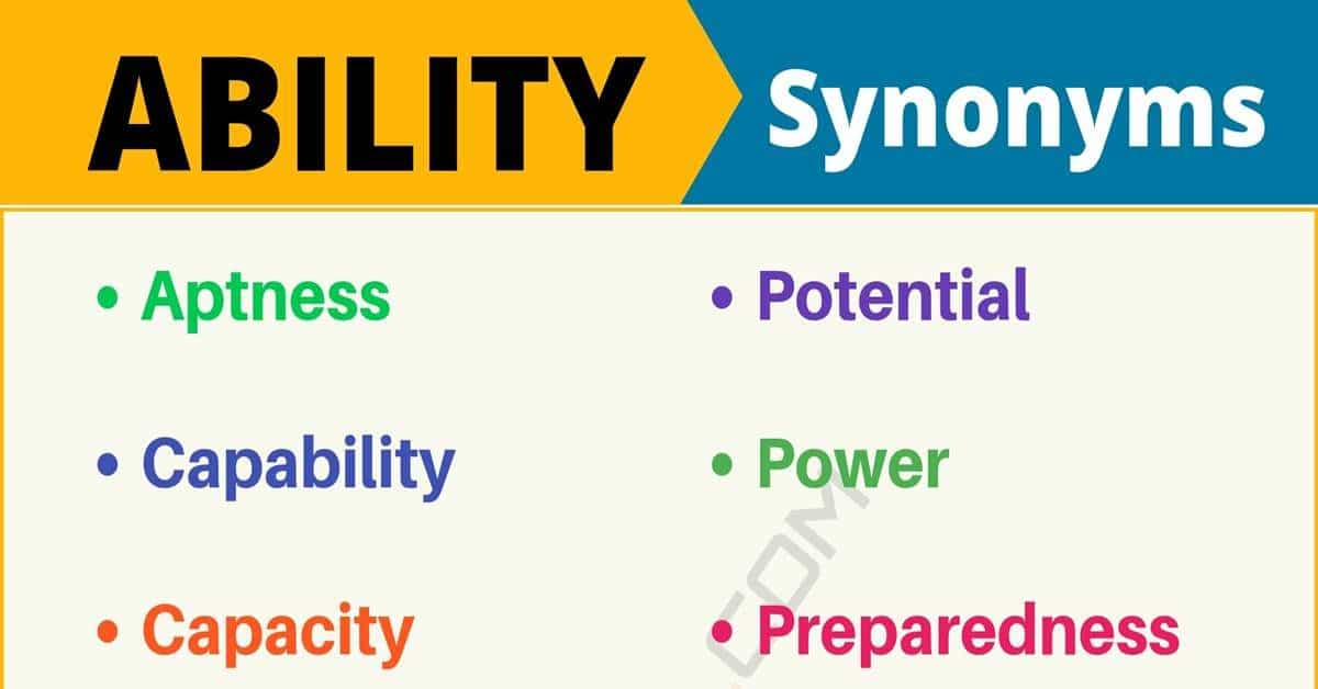 ABILITY Synonym: List of 14 Synonyms for Ability with Useful Examples 1