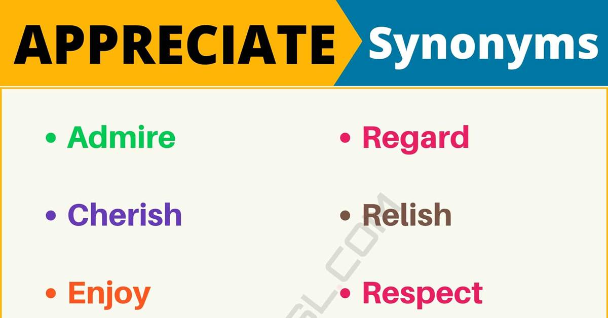 "Another Word for ""Appreciate"" 