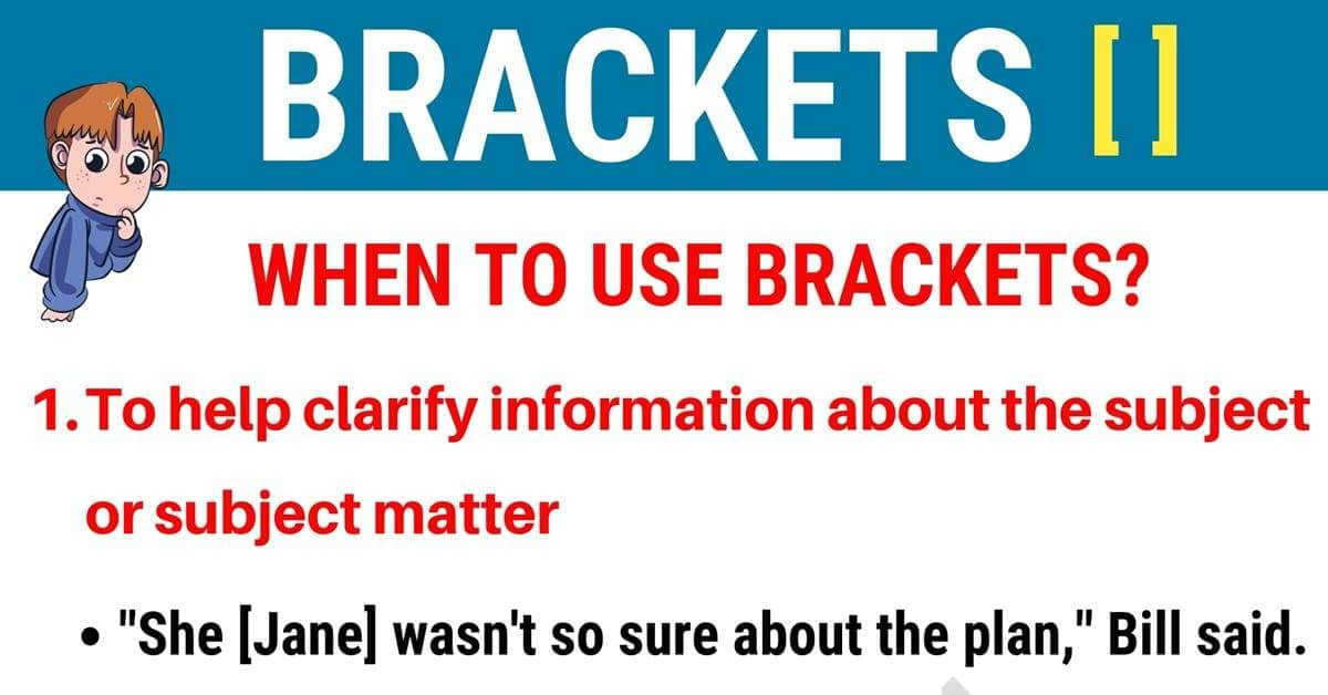 Brackets [] When to Use Brackets in English 1