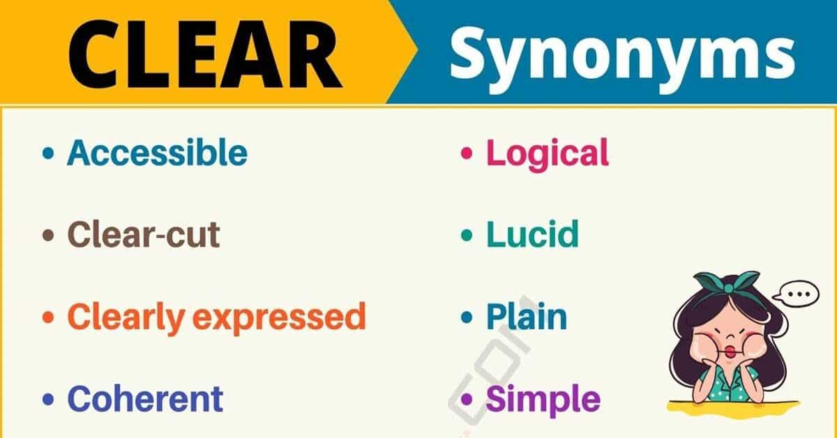 CLEAR Synonym: List of 18 Synonyms for Clear in English 1
