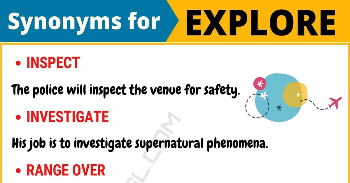"Another Word for ""Explore"" 