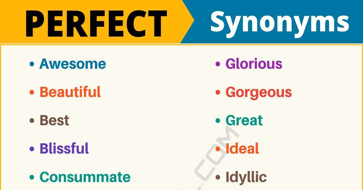 """Another Word for """"Perfect"""" 