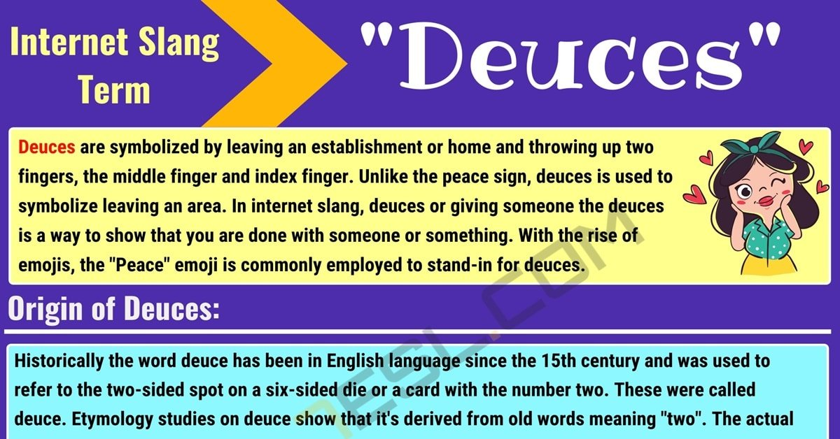 Deuces Meaning: What Does Deuces Mean? (with Interesting Examples) 1