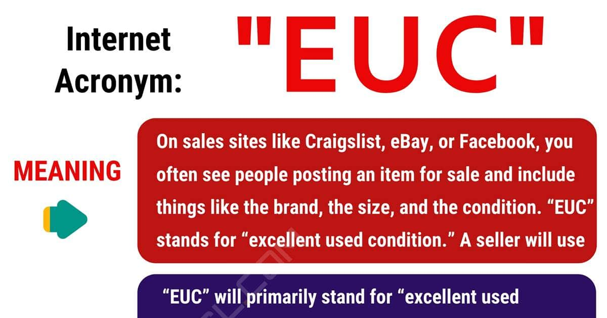 "EUC Meaning: What Does The Popular Acronym ""EUC"" Mean? 1"