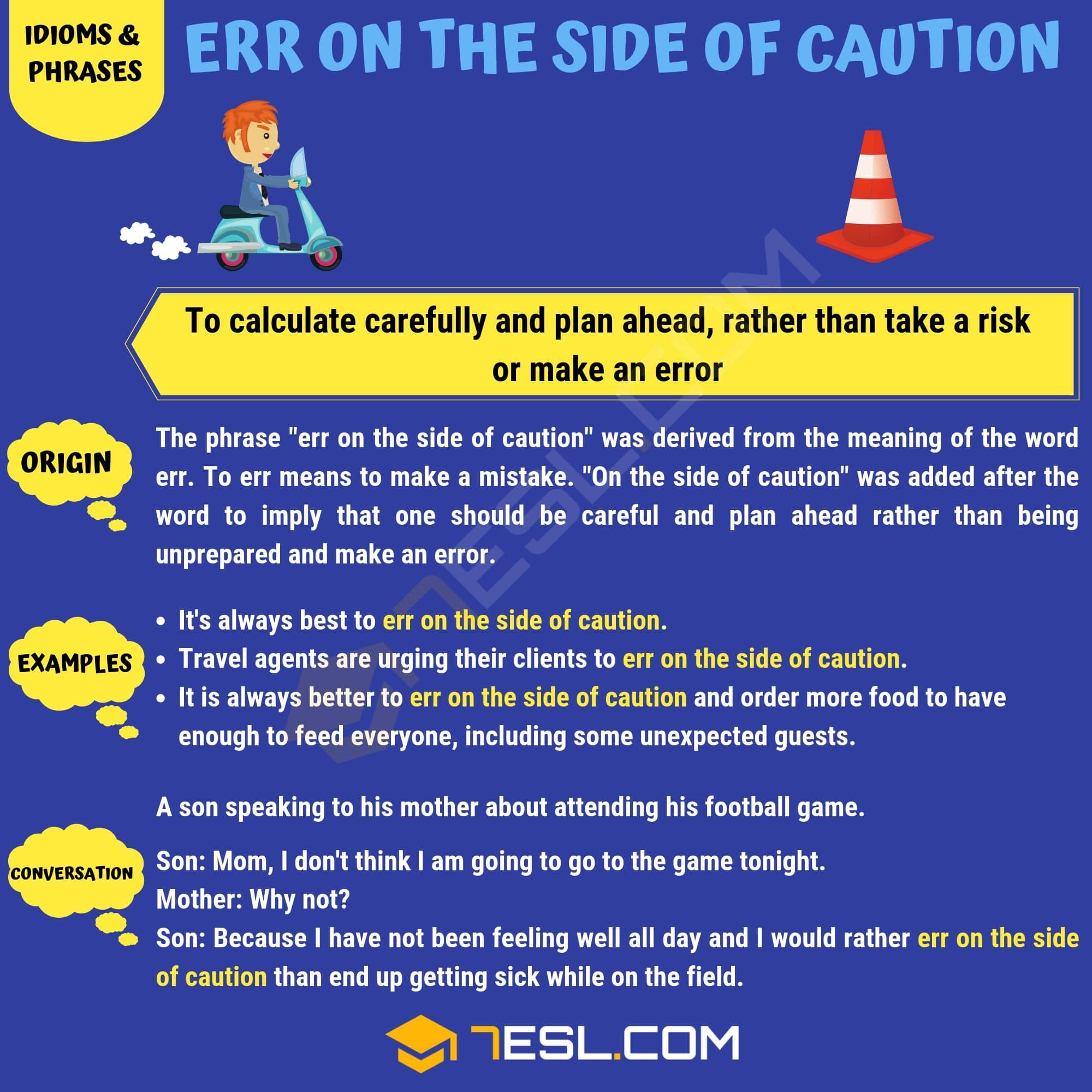Err on the Side of Caution Meaning
