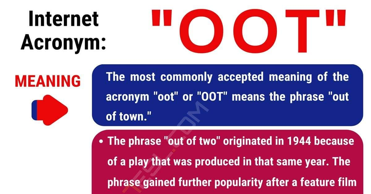 OOT Meaning: What Does OOT Mean? with Interesting Conversations 1