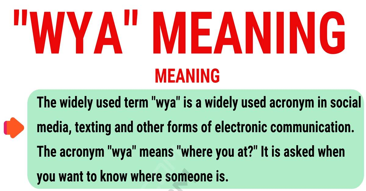 "WYA Meaning: What Does the Popular Acronym ""WYA"" Mean? 1"