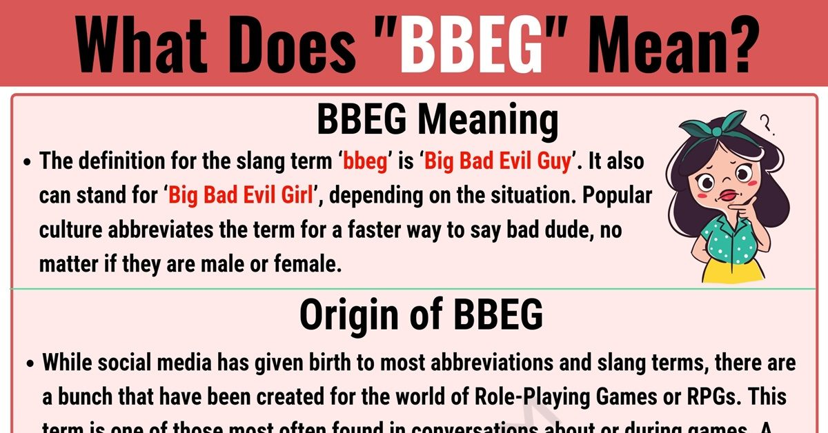 BBEG Meaning: What Does BBEG Mean and Stand for? 1