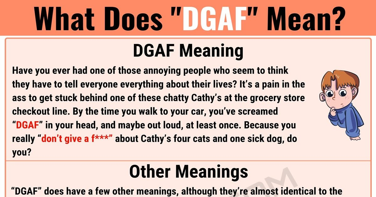 DGAF Meaning: What Does DGAF Mean? with Useful Examples 1