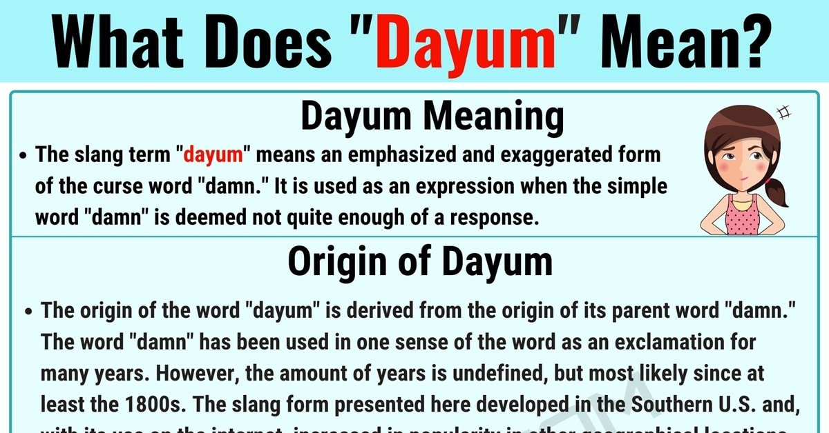 """Dayum Meaning: Learn the Definition of the Slang Term """"Dayum"""" 7"""