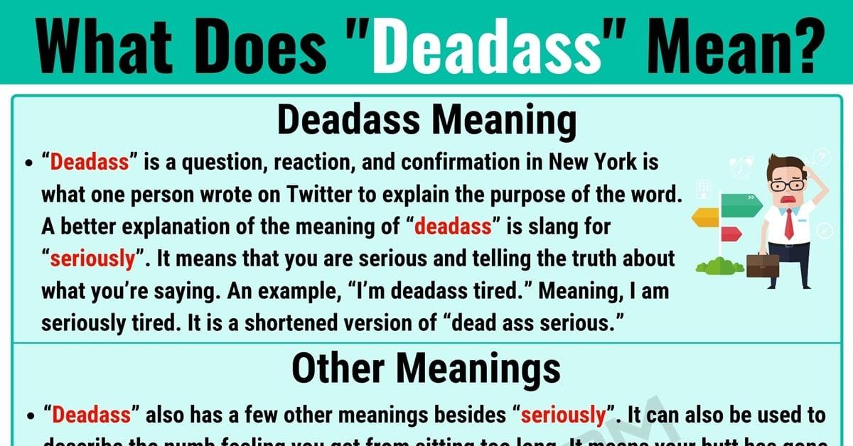 What Does Deadass Mean
