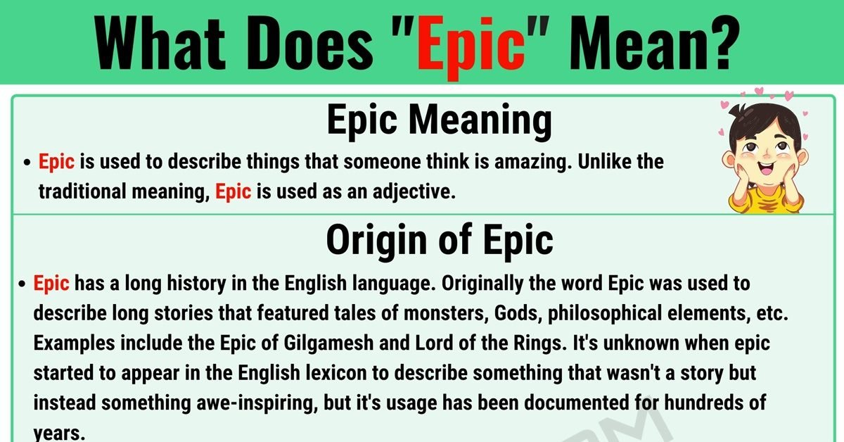 """Epic Meaning: What Does the Popular Term """"Epic"""" Mean? 1"""