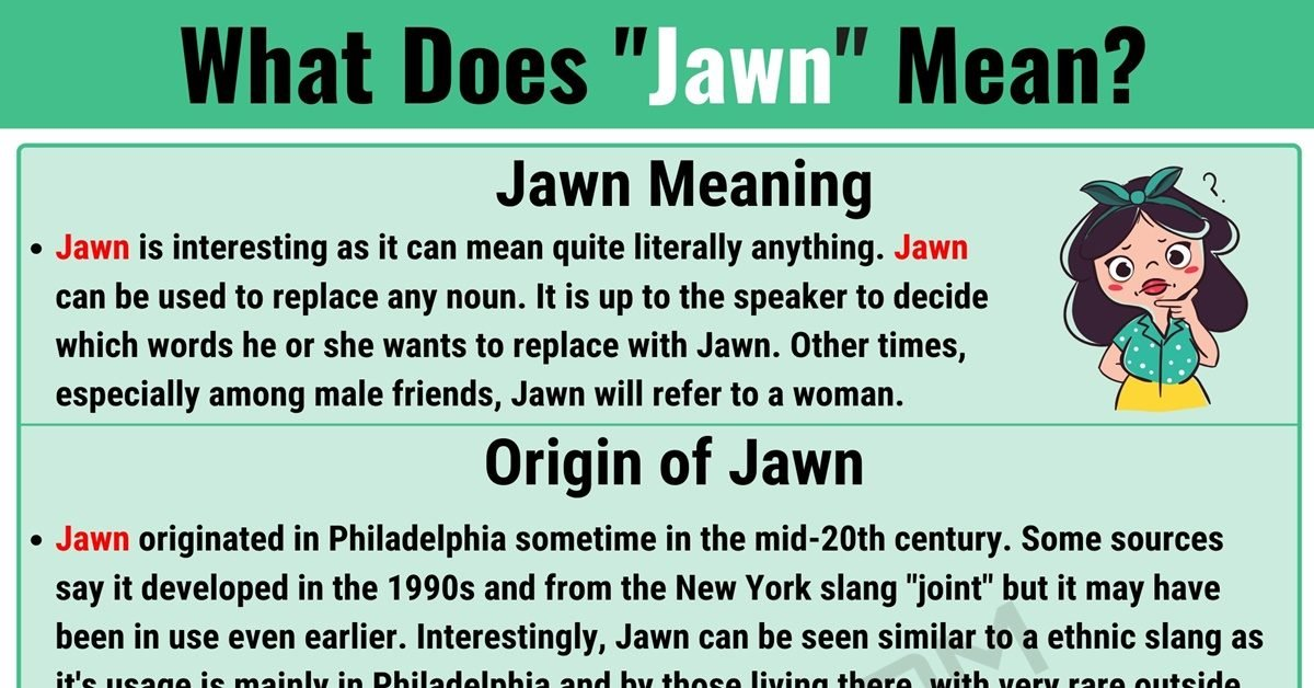 Jawn Meaning: The Definition of Jawn and How to Use It 1