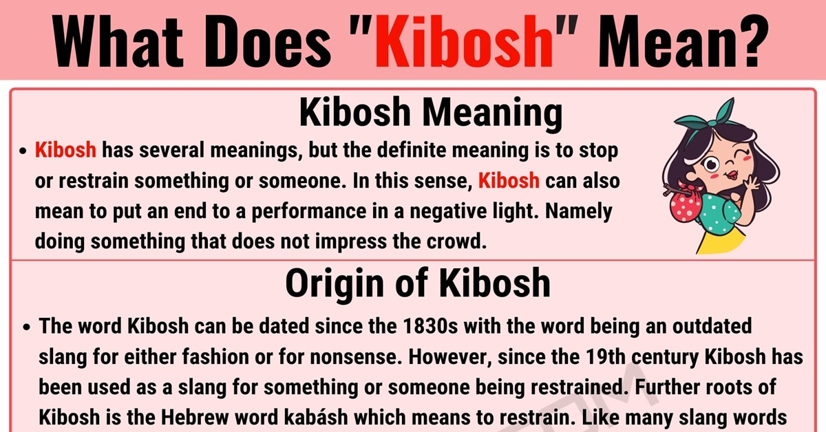Kibosh meaning: What is Kibosh and When Should You Use this Helpful Term? 1