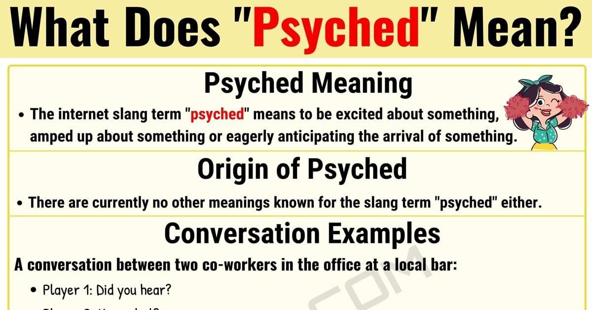 What Is Psyched and When Should You Use this Interesting Term? 8