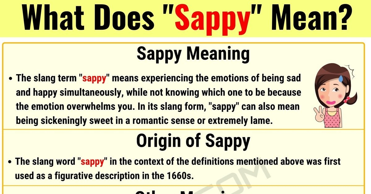 """Sappy Meaning: What Does the Interesting Slang Word """"Sappy"""" Mean? 1"""