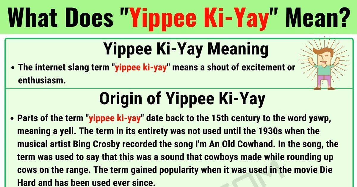 Yippee Ki-Yay Meaning with Interesting Conversation Examples 1