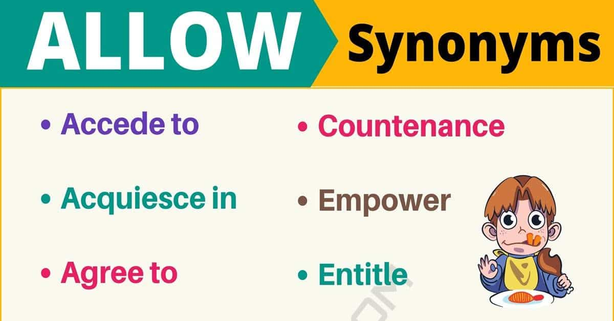 ALLOW Synonym: List of 17 Synonyms for Allow with Useful Examples 4