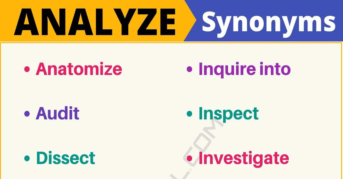 """Another Word for """"Analyze"""" 