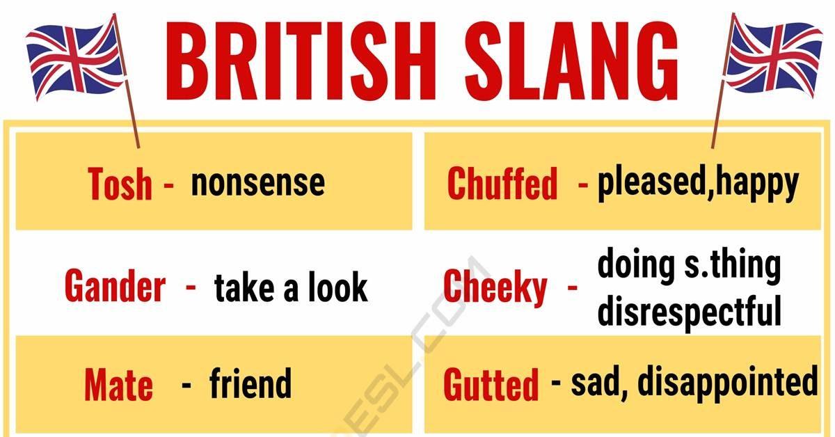 British Slang: Awesome British Slang Words You Need to Know 1