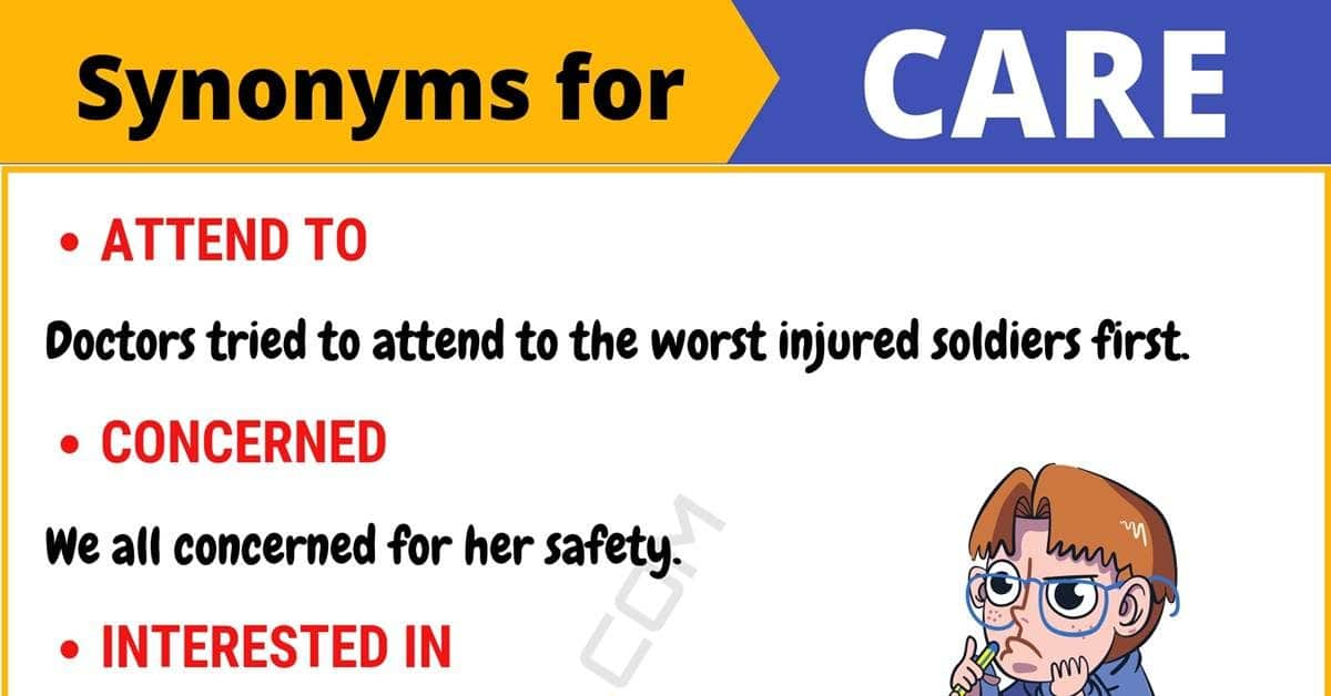 CARE Synonym: List of 105+ Synonyms for Care with Useful Examples 1