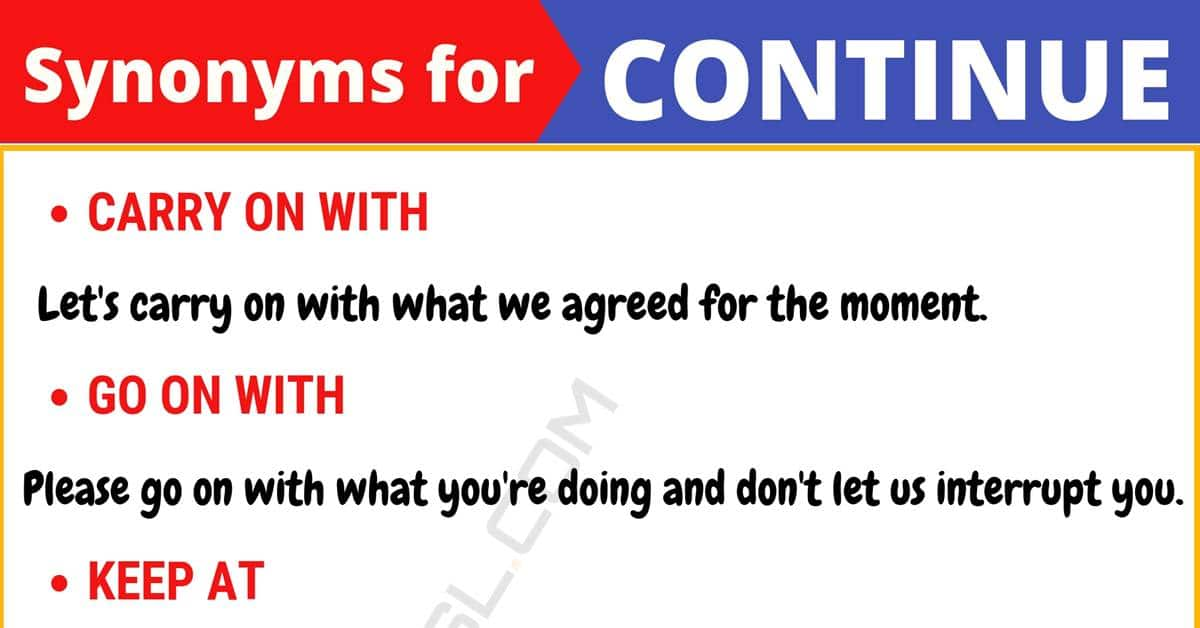 """Another Word for """"Continue"""" 