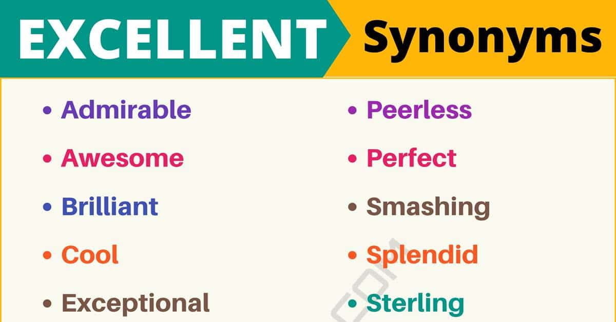 """Another Word for """"Excellent"""" 