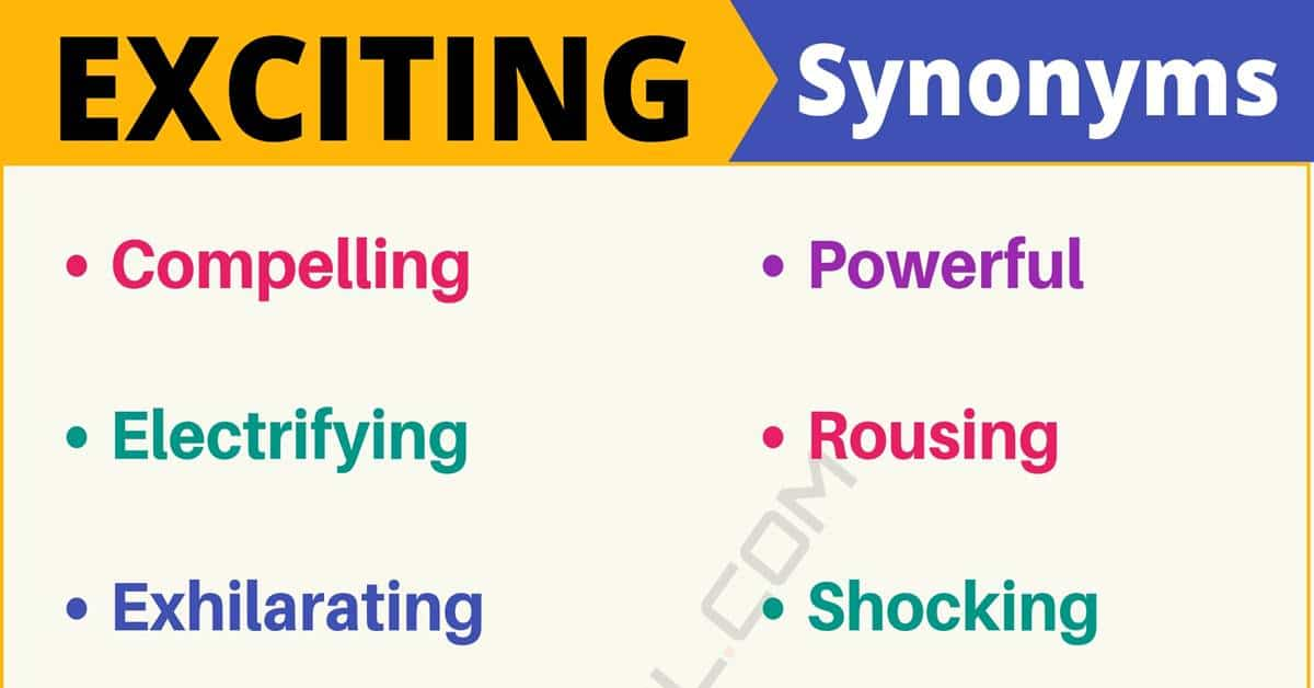"Another Word for ""Exciting"" 
