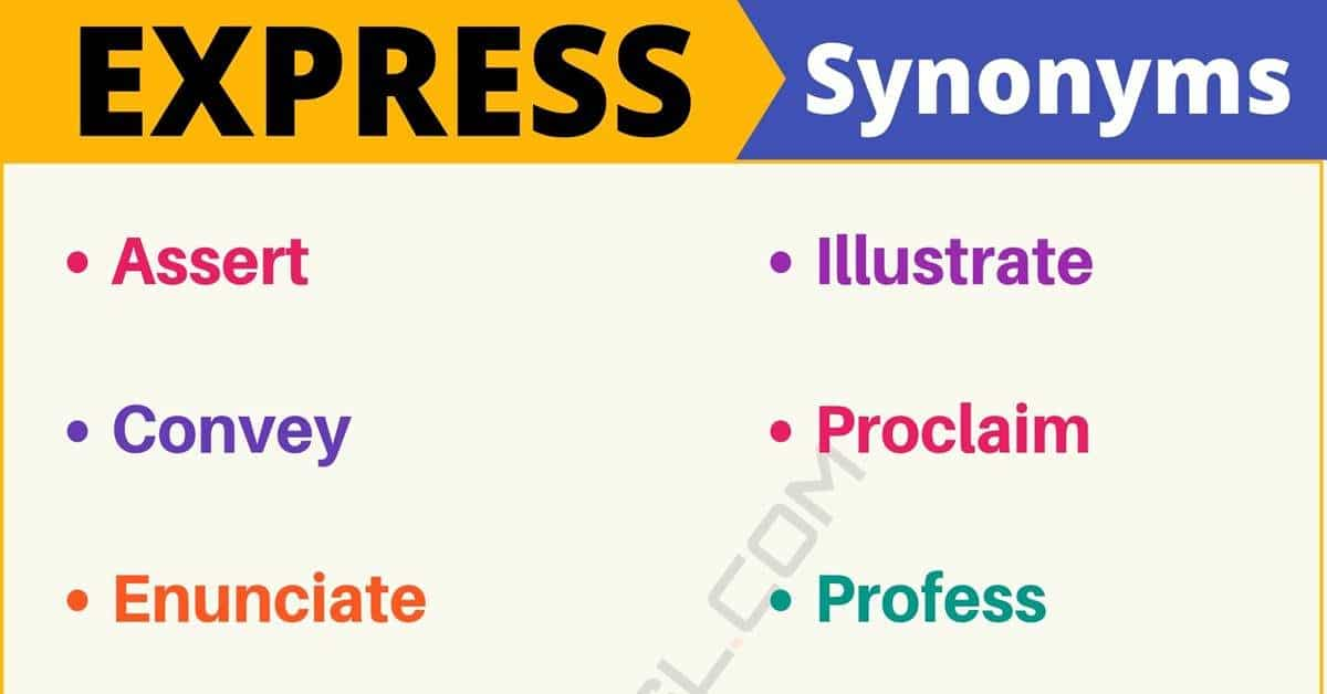EXPRESS Synonym: List of 15 Synonyms for Express in English 1