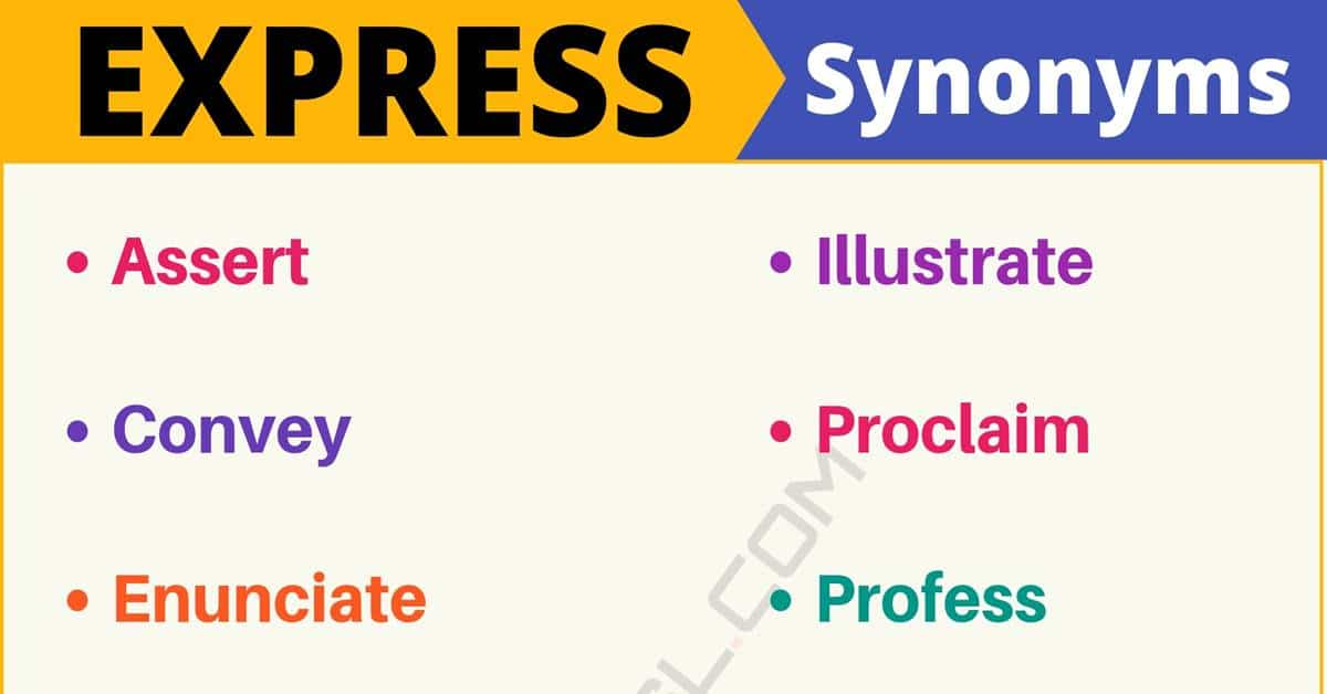 """Another Word for """"Express"""" 