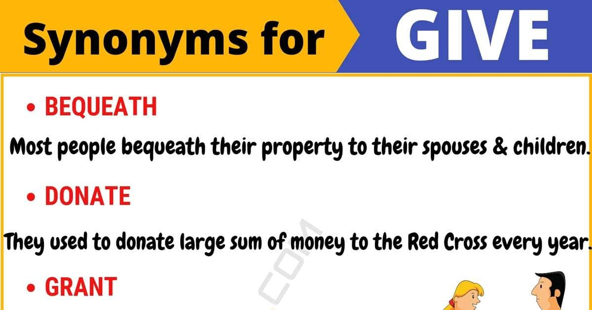 GIVE Synonym: List of 105+ Synonyms for Give with Useful Examples 4