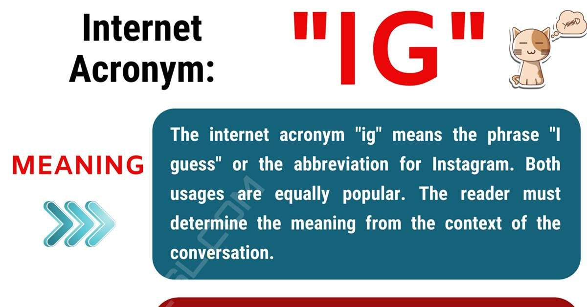 IG Meaning: What Does IG Stand For? (with Useful Examples) 1