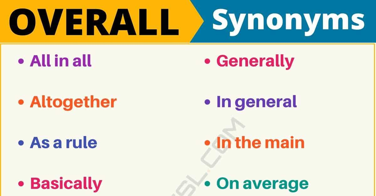 OVERALL Synonym: List of 85+ Synonyms for Overall with Useful Examples 1