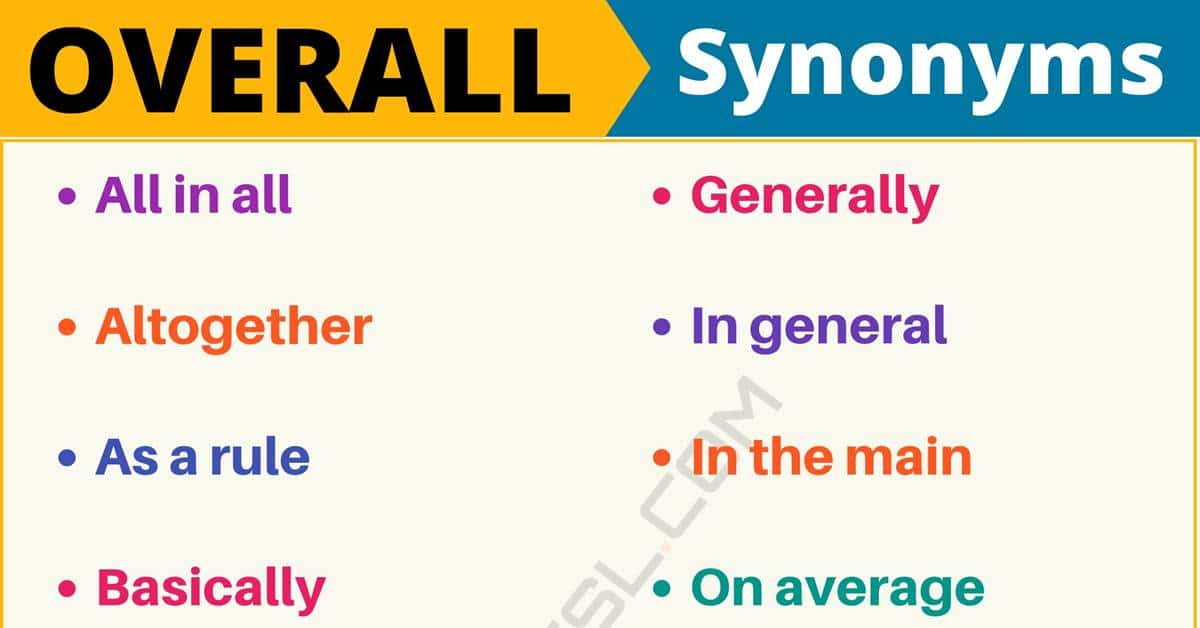 """Another Word for """"Overall"""" 