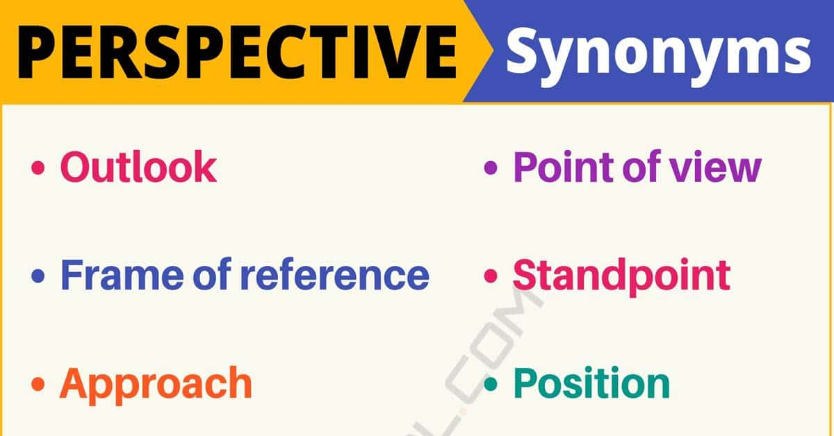"""Another Word for """"Perspective"""" 