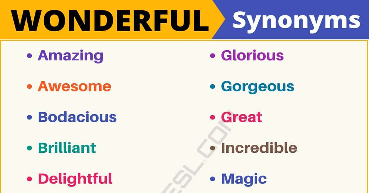 """Another Word for """"Wonderful"""" 