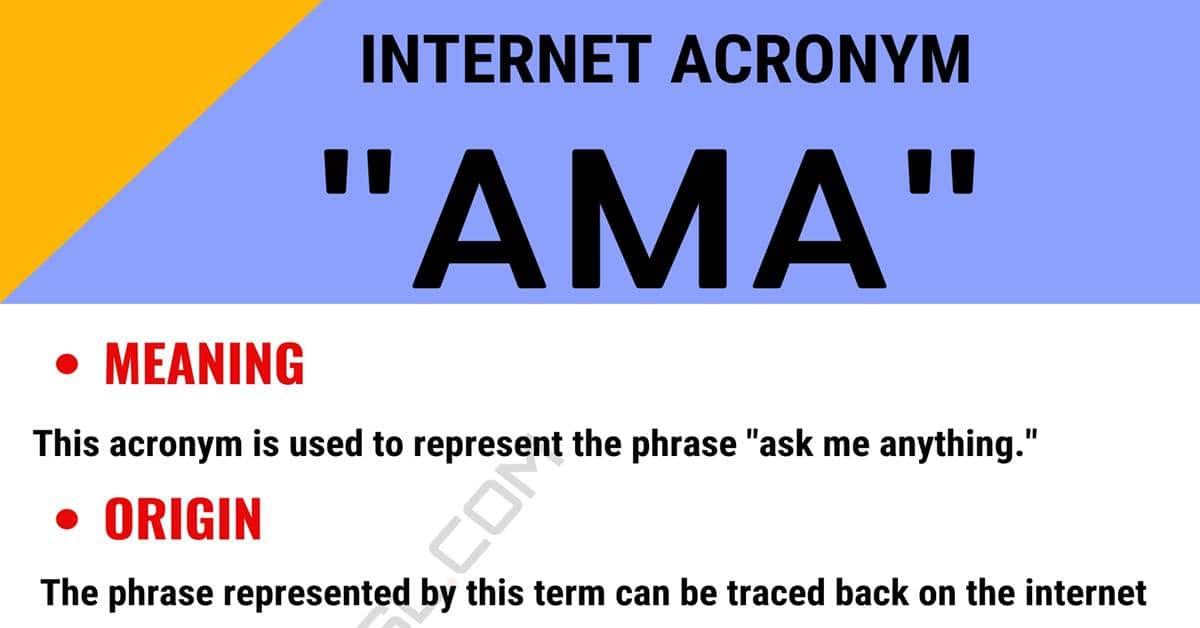AMA Meaning: What in The World Does This Acronym Mean? 1