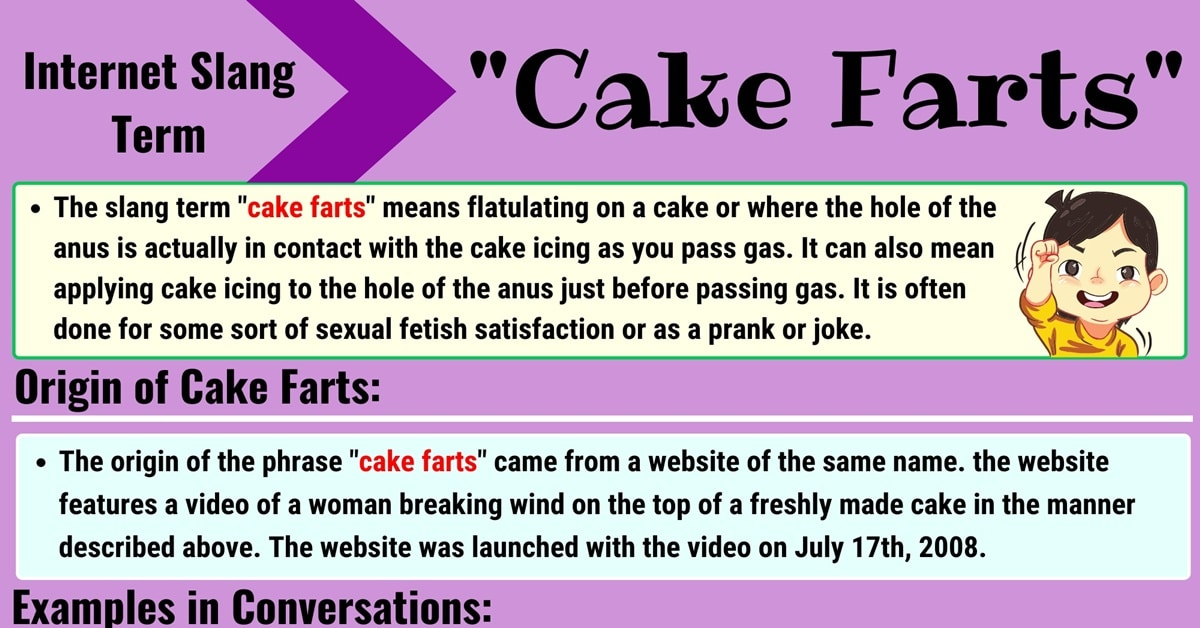 "Cake Farts Meaning: What is the Meaning of the Slang Term ""Cake Farts""? 1"