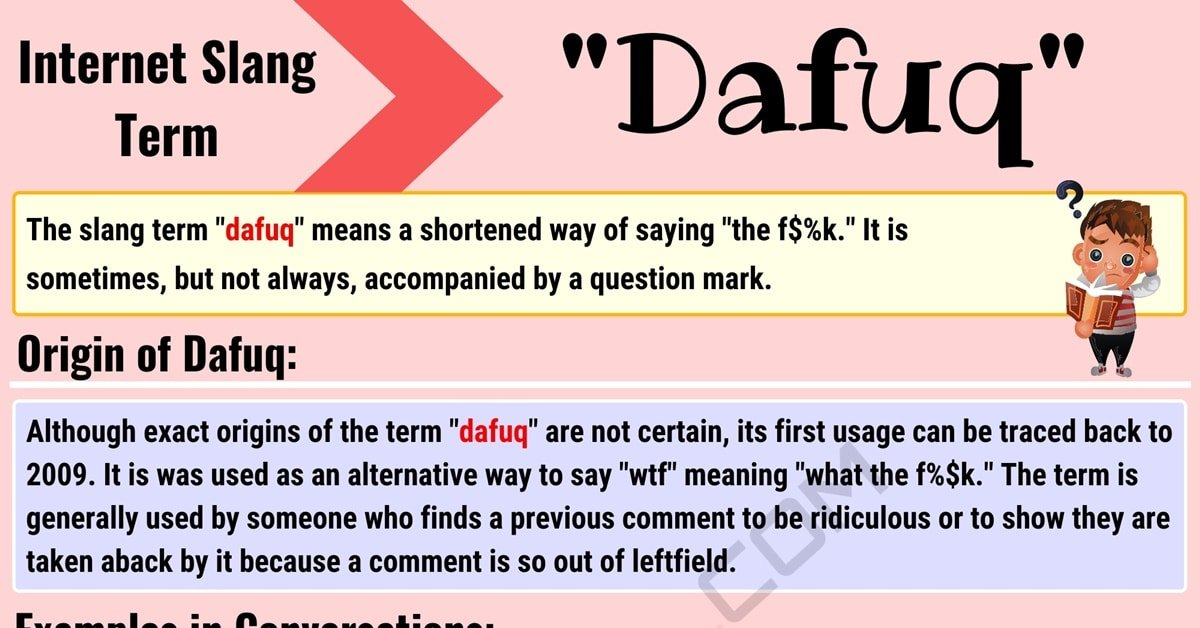"Dafuq Meaning: What Does the Popular Slang Term ""Dafuq"" Mean? 1"