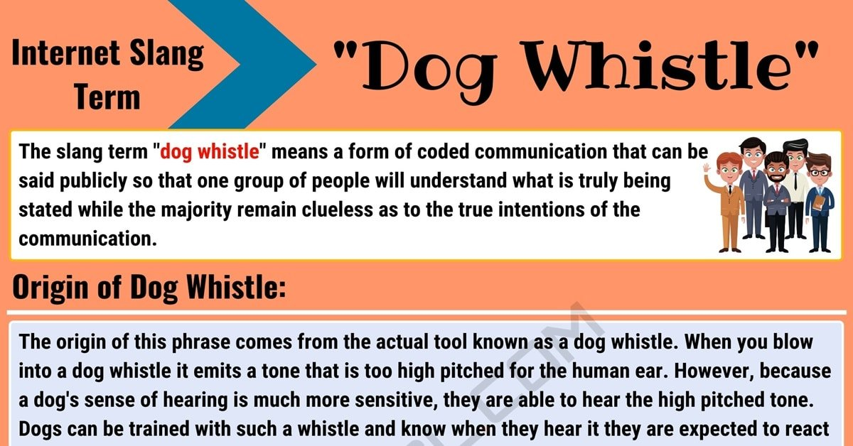 Dog Whistle Meaning: What Does Dog Whistle Mean? (with Useful Examples) 1