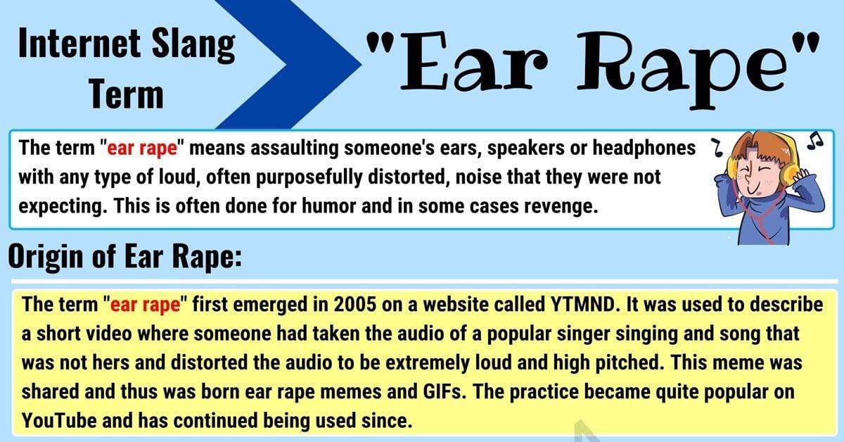 "Ear Rape Meaning: What Does the Funny Term ""Ear Rape"" Mean? 1"