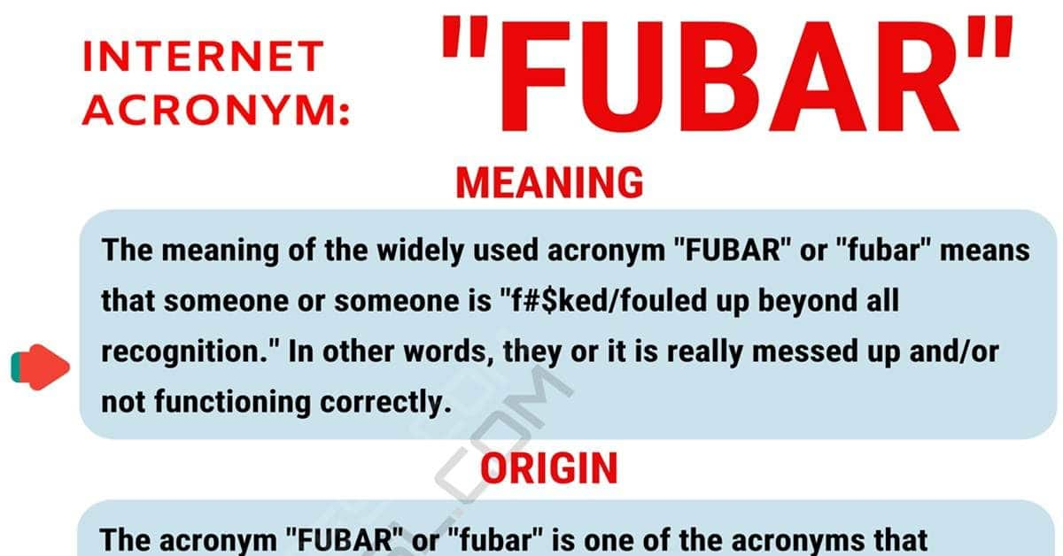 FUBAR Meaning: What Does the Widely Used Acronym FUBAR Stand For? 1